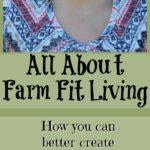 About Farm Fit Living