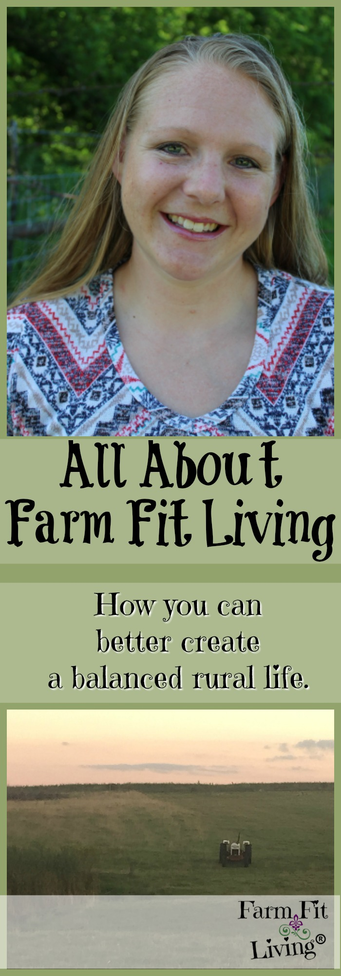 Creating a balanced life ain't easy. Learn more about Farm Fit Living, your guide to rural life, health, business and happiness.