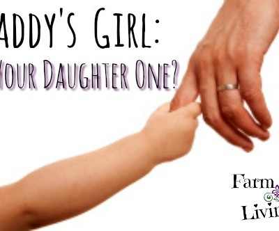 Daddy's Girl: Is Your Daughter One?