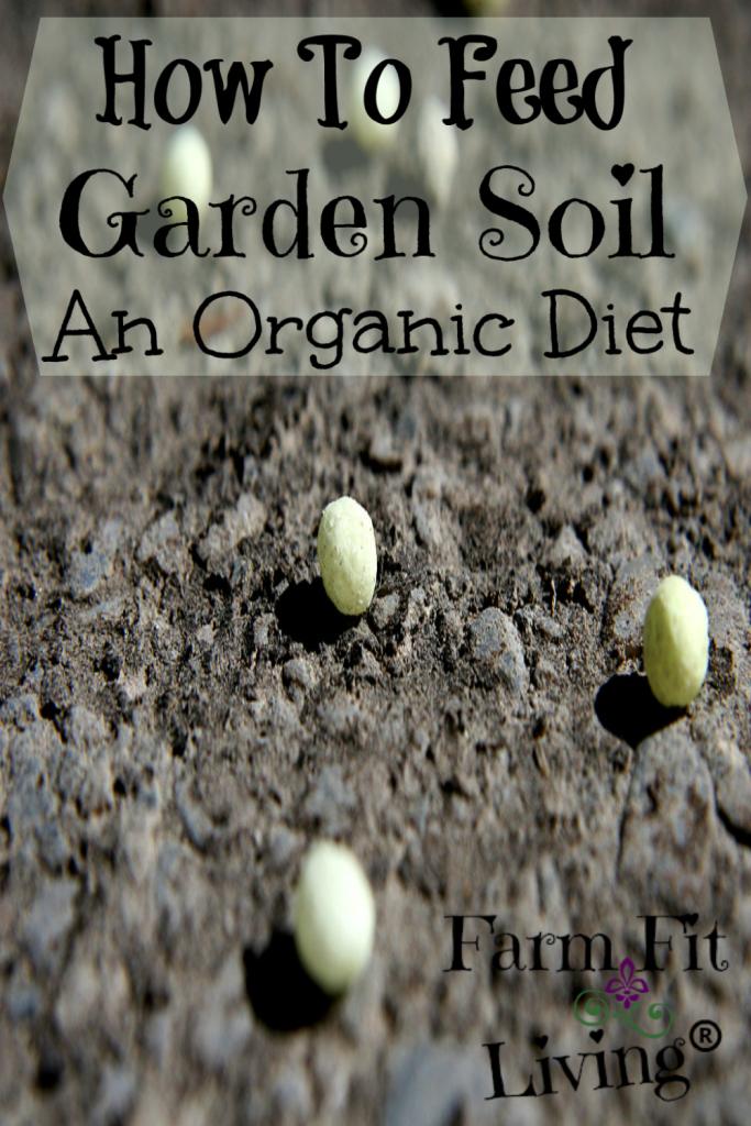Feed Garden Soil