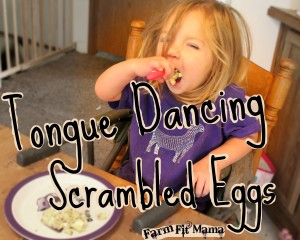 tongue dancing scrambled eggs