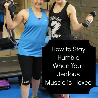 How to stay humble when your jealous muscle is flexed