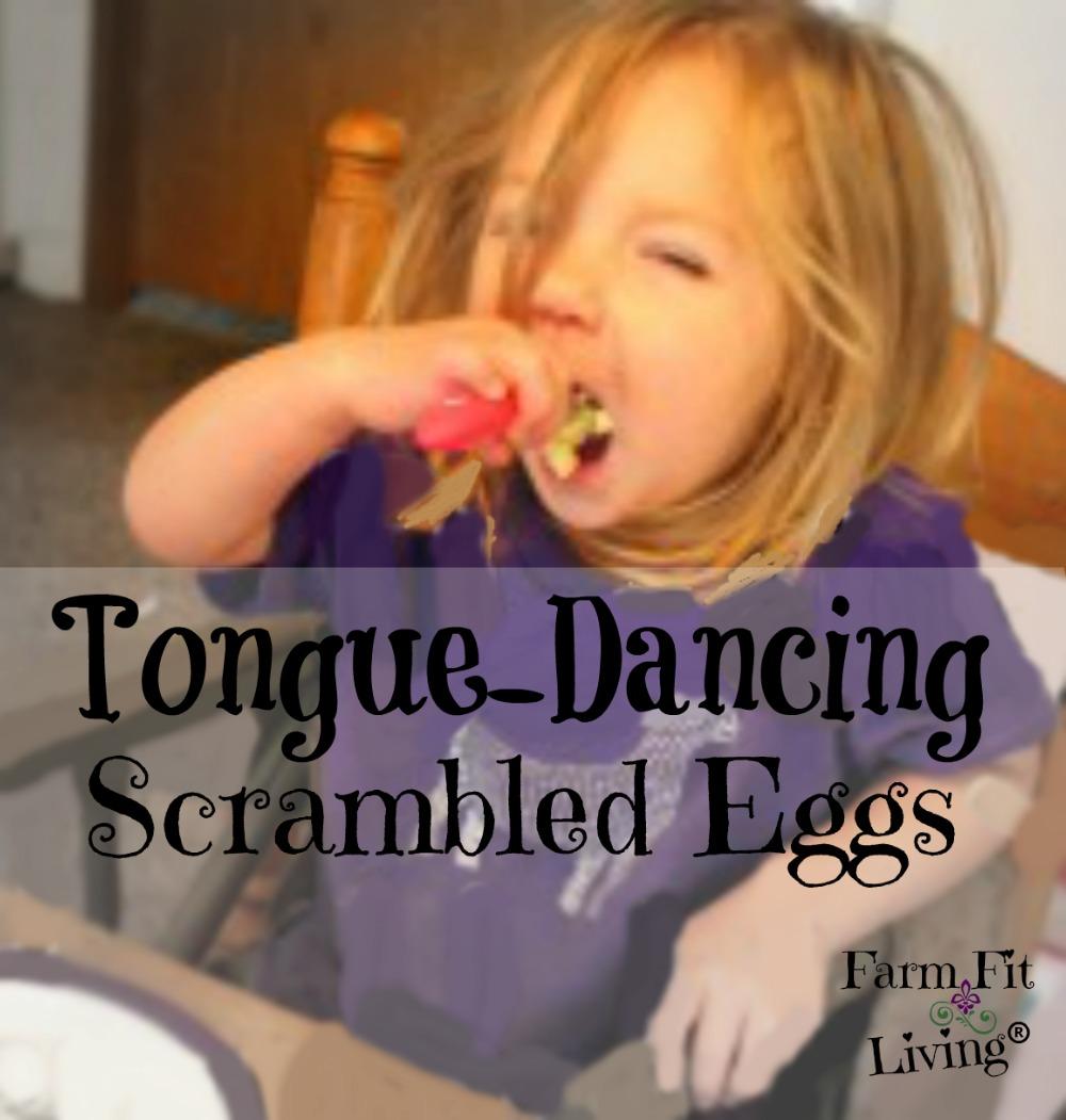 tongue dancing scrambled eggs