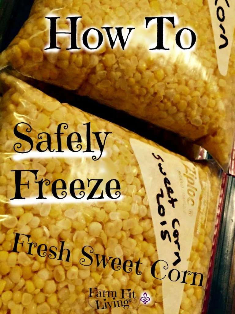 safely freeze fresh sweet corn