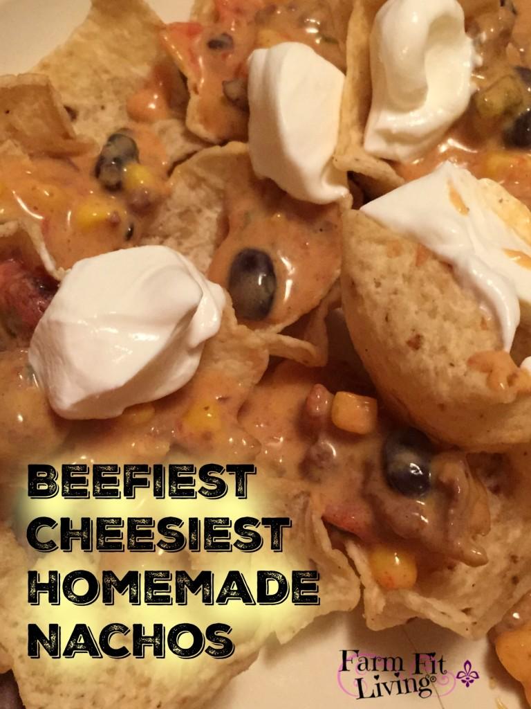 Beefiest Cheesiest Homemade Nachos