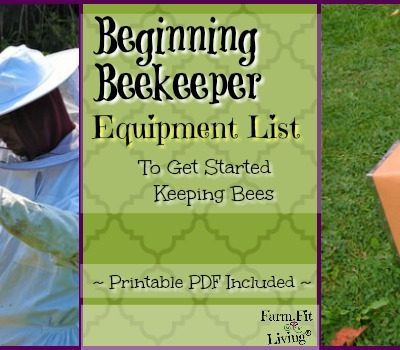 Beginning Beekeeping Equipment List to Get Started Keeping Bees