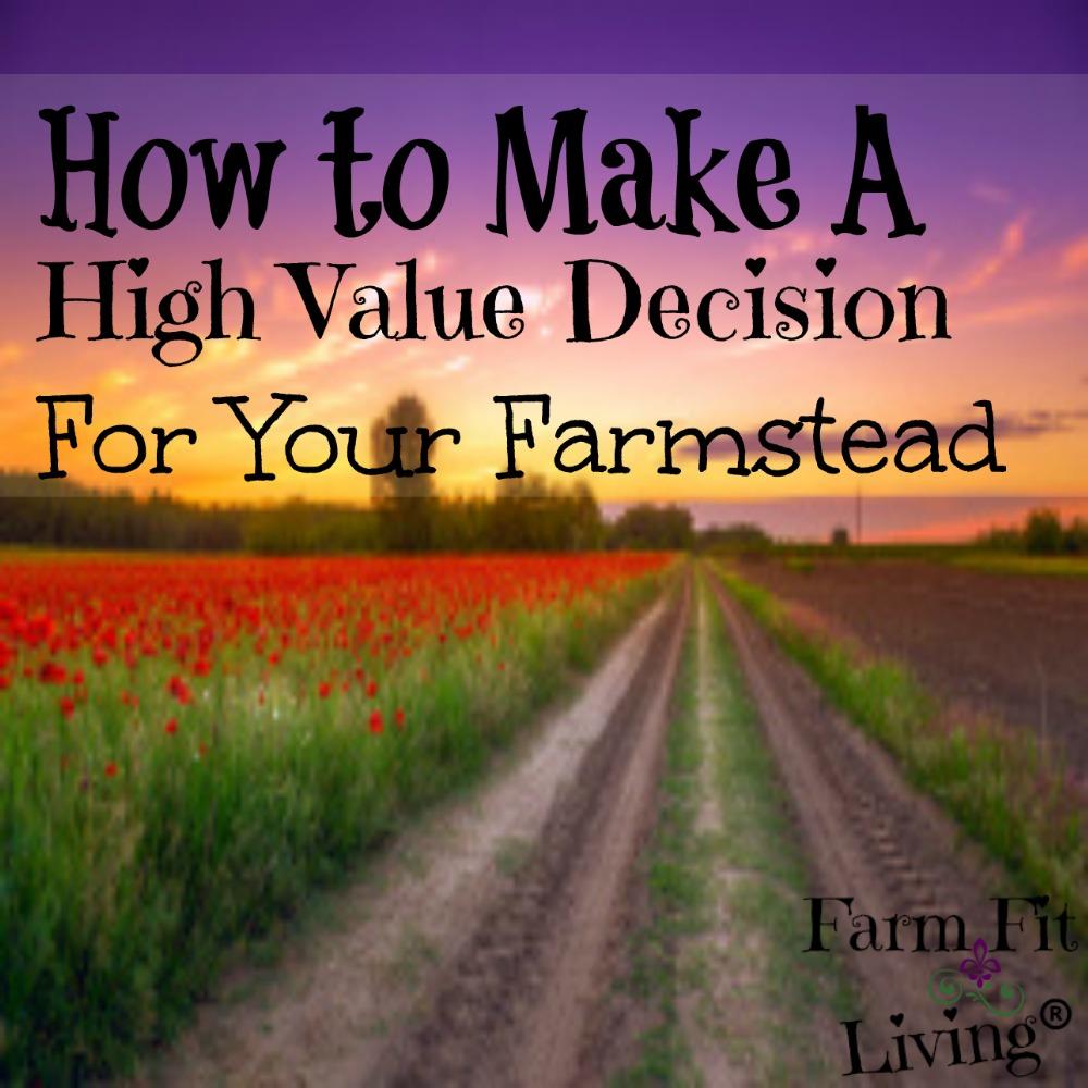 High Value Decision