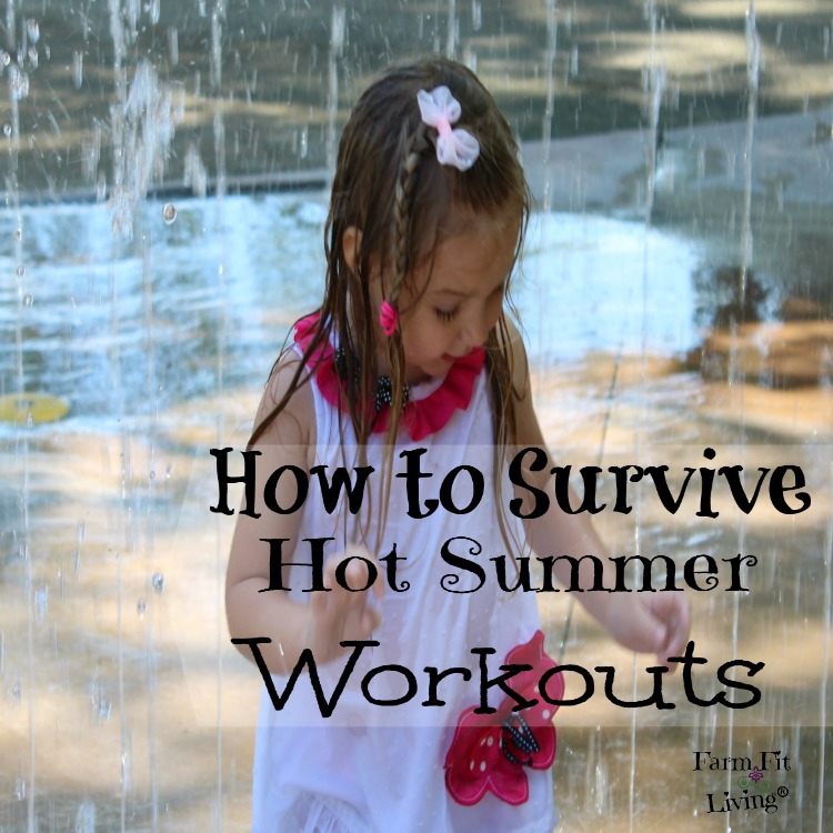 survive hot summer workouts