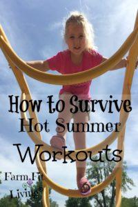 survive hot summer workouts