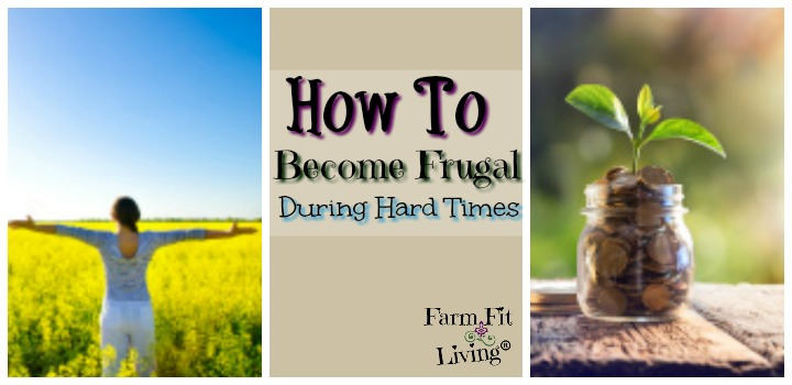 become frugal during hard times