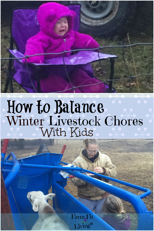 How To Balance Winter Livestock Chores With Kids Farm