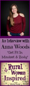get fit in mindset and body with Anna Woods
