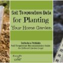 Soil Temperature Data for Planting Home Gardens