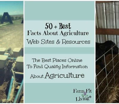 50+ Best Facts about Agriculture Web Sites and Resources
