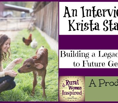 Building a Legacy to Pass Down to Generations with Krista Stauffer