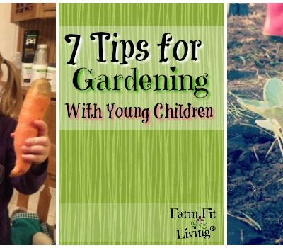 7 Tips for Gardening with Children | Farm Fit Living