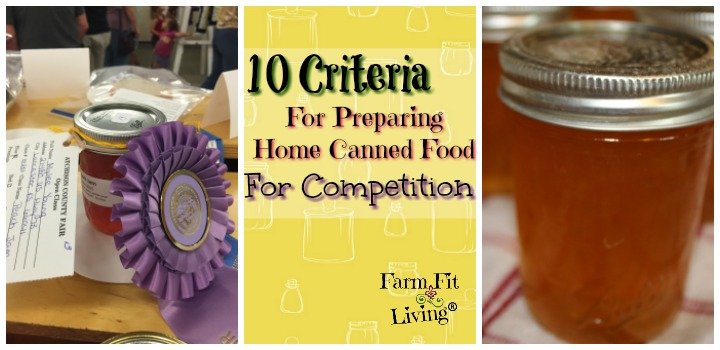 10 Criteria for Preparing Home Canned Foods for Competition