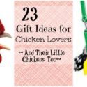 23 Gifts for Chicken Lovers & Their Little Chickens, Too