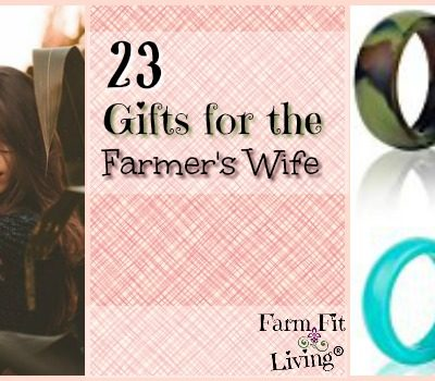23 Gift Ideas for the Farmers Wife in Your Life