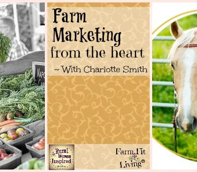 Farm Marketing from the Heart with Charlotte Smith