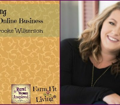 Tips for Building an Authentic Online Business with Brooke Wilkerson