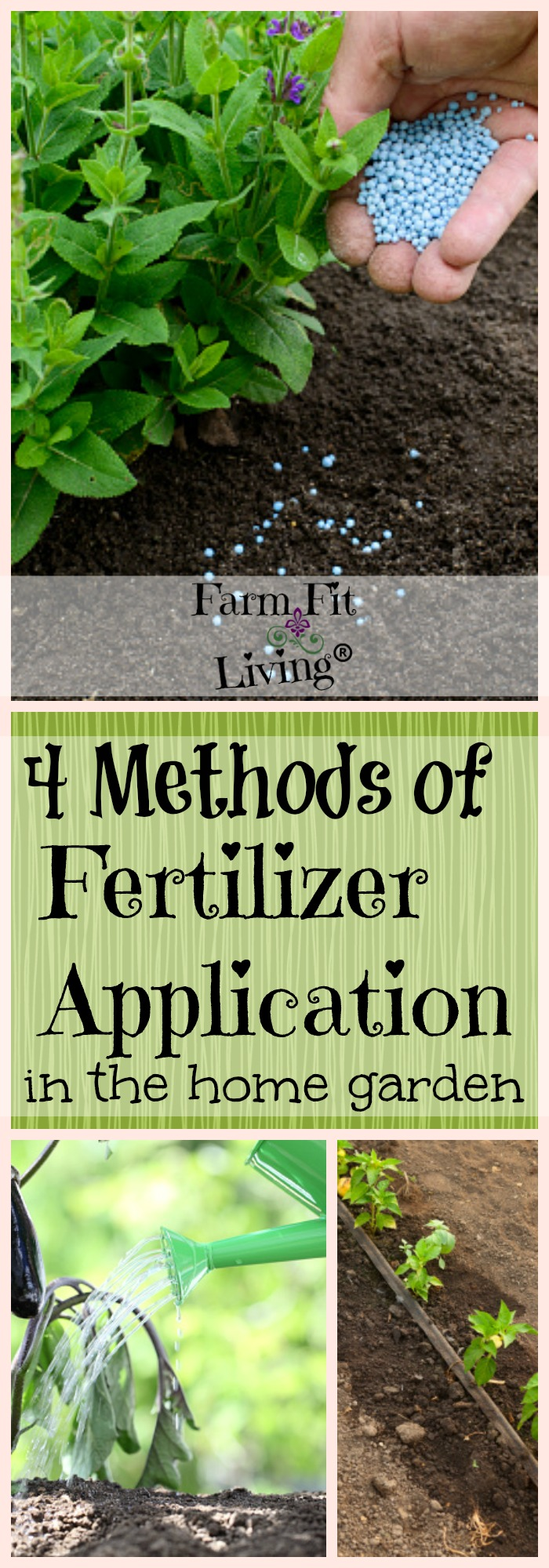 Are you interested in growing a more abundant garden? Here are 4 methods of fertilizer application in the home garden that might fit your needs.