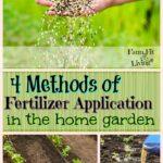 Methods of Fertilizer Application in the Home Garden