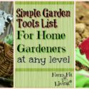 Simple Garden Tools List for Home Gardeners