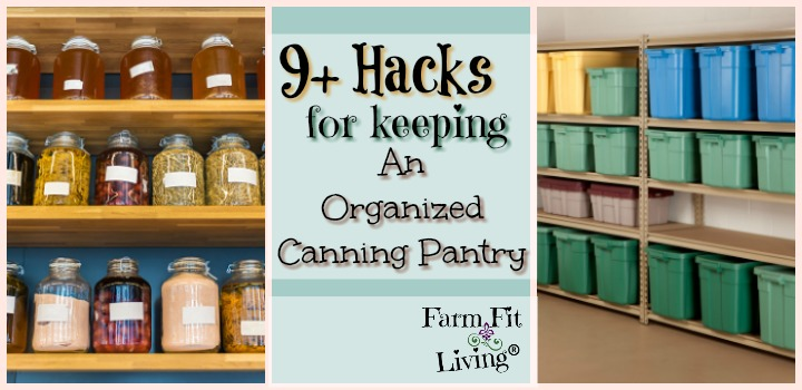 Keeping an Organized Canning Pantry