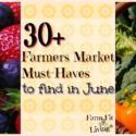 30+ Farmers Market Must-Haves to Find in June