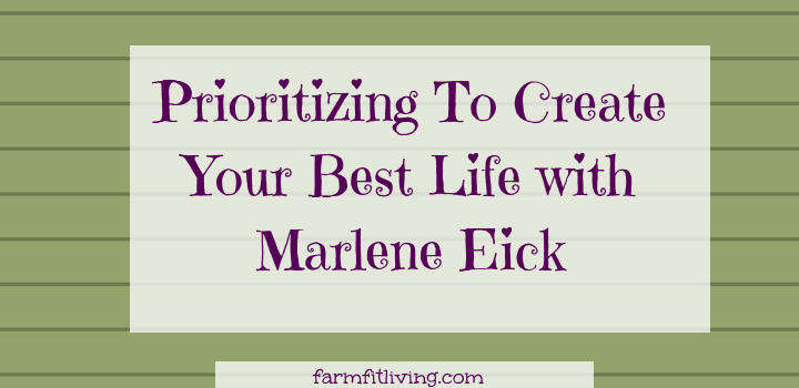 Prioritizing to create you best life