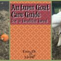Autumn Goat Care Guide for a Healthy Herd