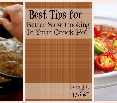 Best Tips for Better Slow Cooking in your Crock Pot