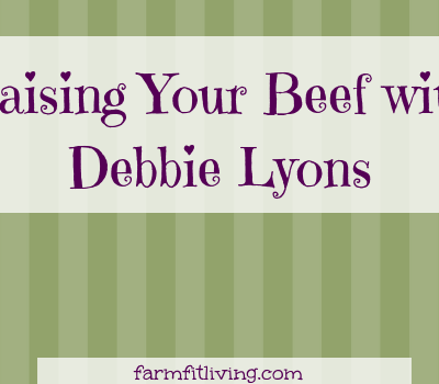 Find Out Who Is Really Raising Your Beef with Debbie Lyons-Blythe
