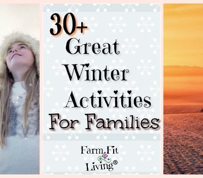 30+ Great Winter Activities for Families