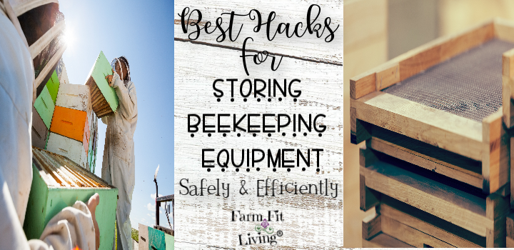 Best Hacks for Storing Beekeeping Equipment Safely & Efficiently