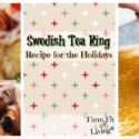 Swedish Tea Ring Recipe for the Holidays