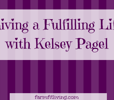 Living a Fulfilling Life with Kelsey Pagel