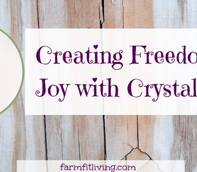 Creating Freedom and Joy with Crystal Blinn