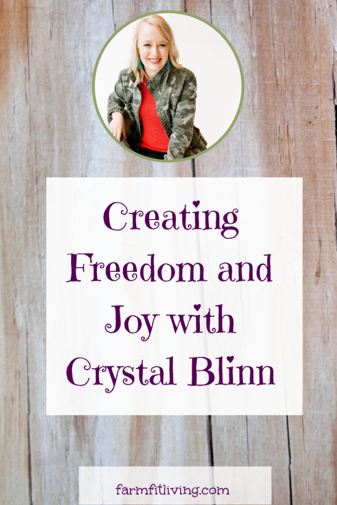 Creating freedom and joy with Crystal Blinn