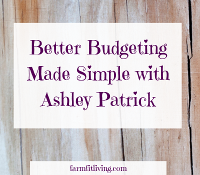 Better Budgeting Made Simple with Ashley Patrick