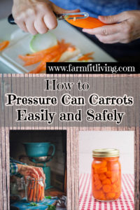 How to Pressure Can Carrots