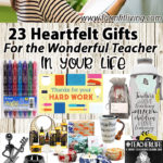 23 Heartfelt Gifts for the Teacher in your Life