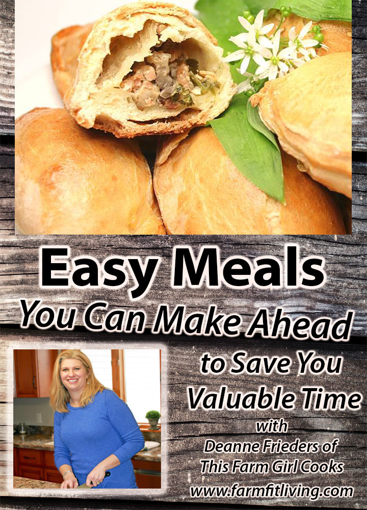 Easy Meals you can Make Ahead to Save you Valuable Time with Deanne Frieders