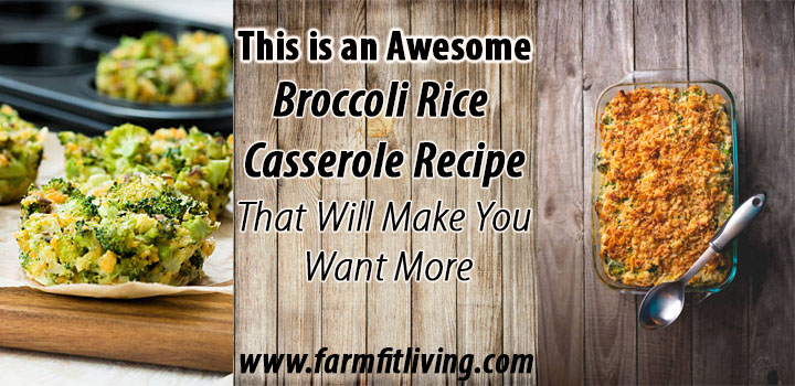 awesome broccoli rice casserole recipe