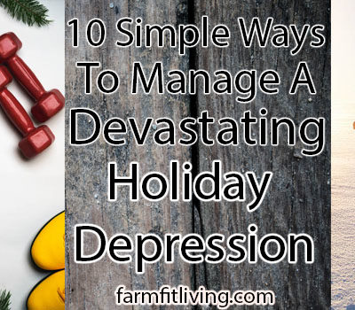 10 Simple Ways to Manage a Devastating Holiday Depression