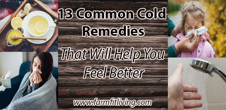 13 Common Cold Remedies that will help you feel better