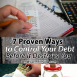7 Proven Ways to Control Your Debt Before It Destroys You