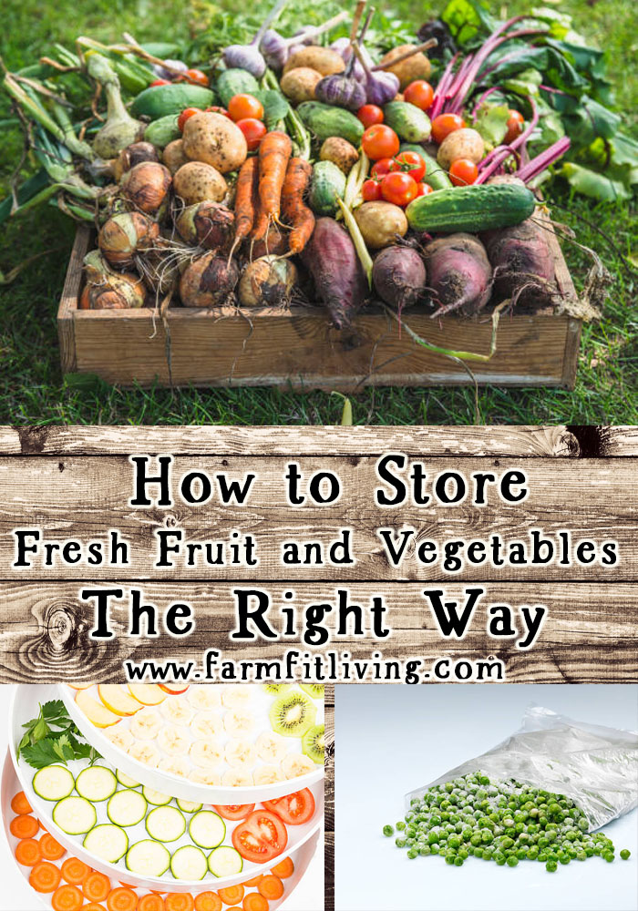 Did you know that there are multiple good ways to make fruits and vegetables stretch just by knowing how to store and preserve them? Here's how to store fresh fruit and vegetables the right way.